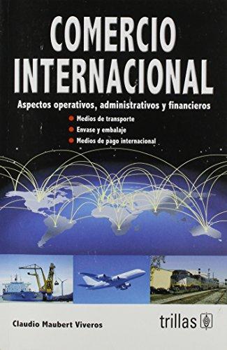 Resultado de imagen para Comercio internacional : aspectos operativos, administrativos y financieros. - 2a ed.