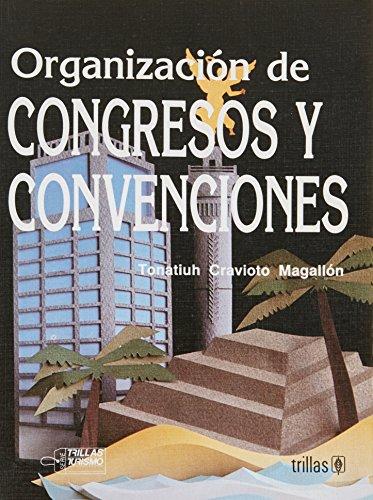 Organización de congresos y Convenciones: Cravioto Magallón Tonatiuh