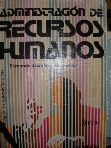 9789682436833: Administracion de Recursos Humanos