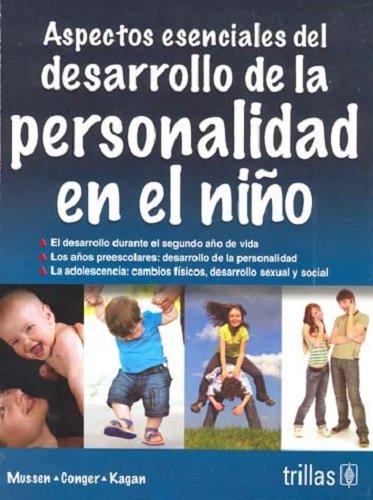 9789682437366: Aspectos esenciales del desarrollo de la personalidad en el nino/Essential of Child Development and Personality