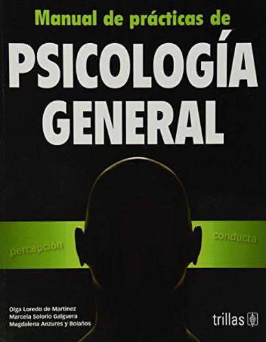 9789682438004: MANUAL DE PRACTICAS DE PSICOLOGIA GENERAL
