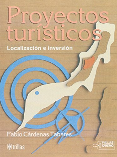 9789682438202: Proyectos Turisticos (Spanish Edition)