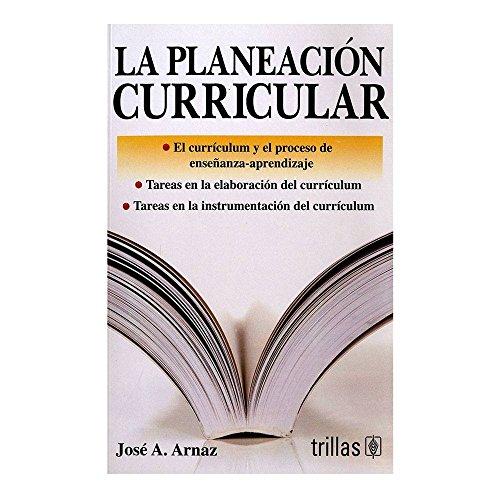 PLANEACION CURRICULAR, LA: ARNAZ, JOSE ANTONIO