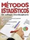 Metodos estadistico / Statistical Methods: Un enfoque