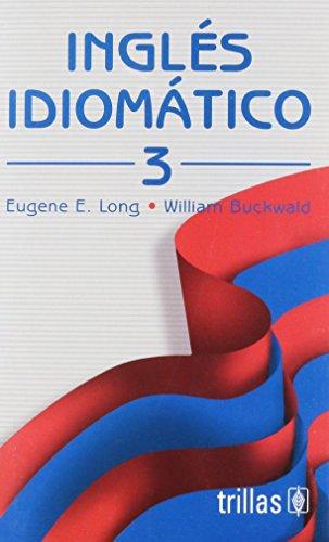 9789682440021: INGLES IDIOMATICO. T. 03