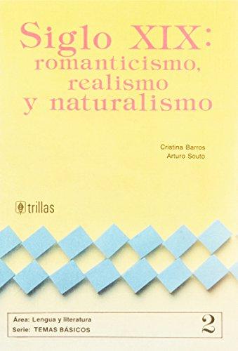 SIGLO XIX: ROMANTICISMO, REALISMO Y NATURALISMO: CRISTINA BARROS