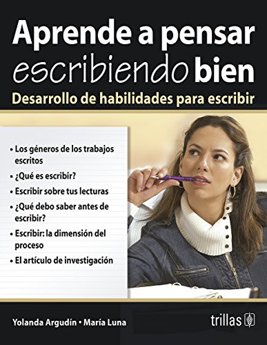 9789682440748: Aprender a Pensar Escribiendo Bien/Learn to Think With Good Writing: Desarrollo de Habilidades para Escribir / Hability Development for Writing