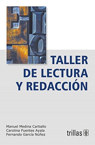 TALLER DE LECTURA Y REDACCION: MEDINA CARBALLO, MANUEL