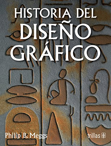 9789682441257: Historia del diseno grafico / A History of Graphic Design (Spanish Edition)