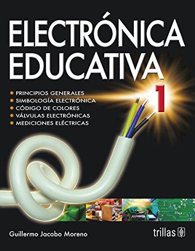 9789682441974: ELECTRONICA EDUCATIVA 1