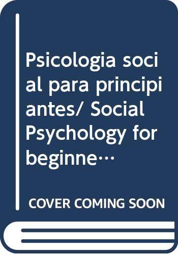 Psicologia social para principiantes/ Social Psychology for: Rodrigues, Aroldo