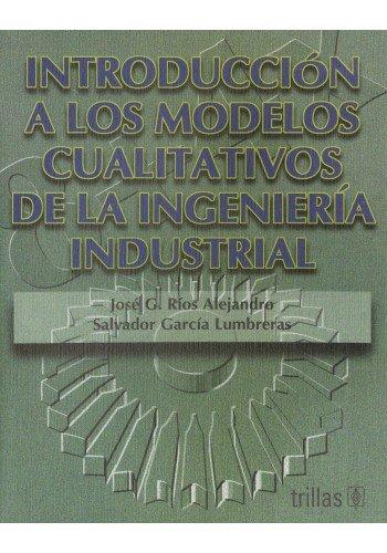 INTRODUCCIÓN A LOS MODELOS CUALITATIVOS DE LA: RIOS ALEJANDRO, JOSE