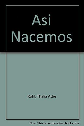9789682442995: Asi Nacemos