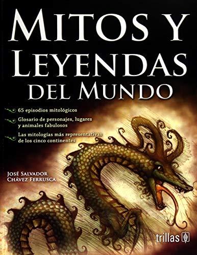 9789682443336: Mitos Y Leyendas Del Mundo