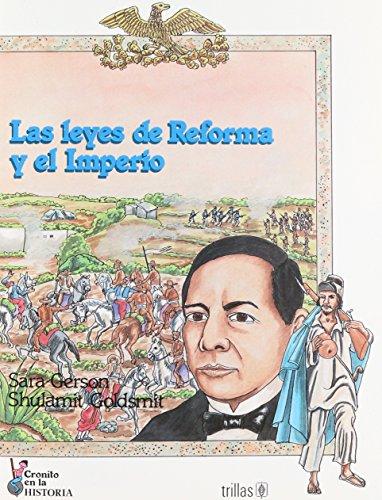 9789682443664: LEYES DE REFORMA Y EL IMPERIO,LAS