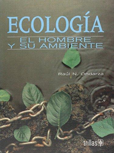 9789682444203: ecologia, el hombre y su ambiente
