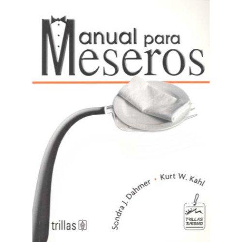 Manual Para Meseros/ The Waiter and Waitress,
