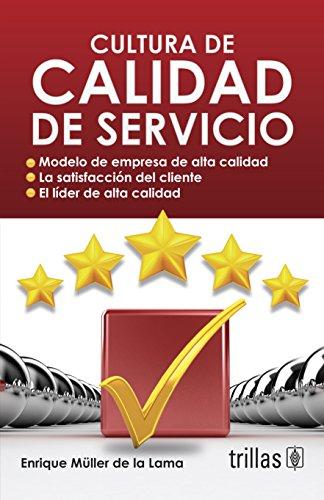 9789682445965: Cultura de Calidad de Servicios