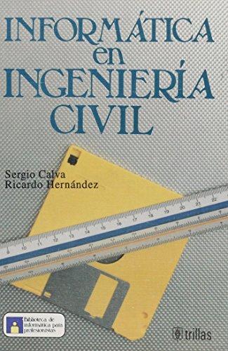 9789682446122: INFORM TICA EN INGENIERIA CIVIL