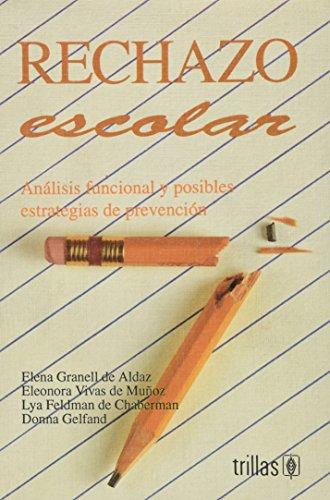 RECHAZO ESCOLAR, AN LISIS FUNCIONAL Y PO: GRANELL DE ALDAZ,