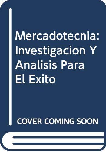 9789682446757: Mercadotecnia: Investigacion Y Analisis Para El Exito (Spanish Edition)