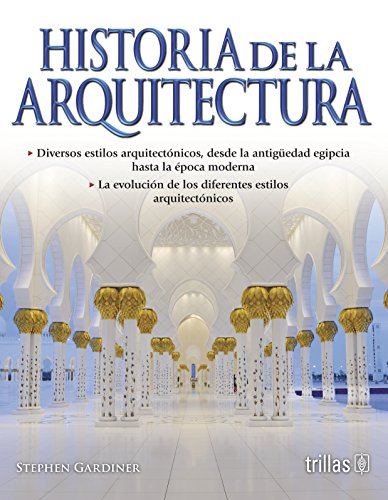 9789682447242: Historia de la arquitectura/ Introduction to Architecture (Spanish Edition)