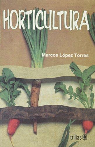 HORTICULTURA: LOPEZ TORRES, MARCOS