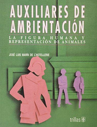 AUXILIARES DE AMBIENTACIÓN: LA FIGURA HUMANA Y: L'HOTELLERIE, JOSE LUIS