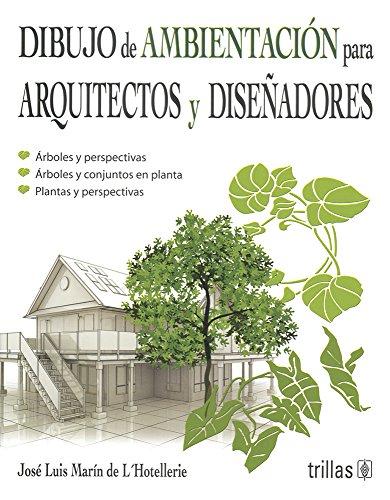 DIBUJO DE AMBIENTACION PARA ARQUITECTOS Y DISEÑADORES: MARIN DE L'HOTELLERIE,