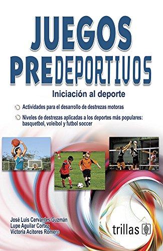 9789682449888: Juegos Predeportivos (Spanish Edition)