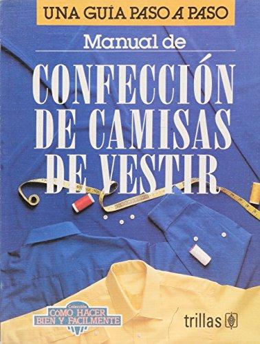 9789682450068: Manual De Confeccion De Camisas De Vestir (Spanish Edition)