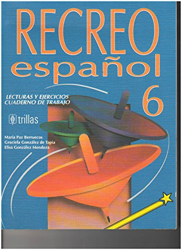 9789682450815: RECREO ESPA#OL 6 LECTURAS Y EJERCICIOS CUADERNO DE TRABAJO