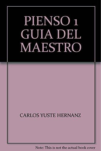 PIENSO 1 GUIA DEL MAESTRO: YUSTE HERNANZ, CARLOS