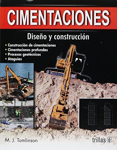 CIMENTACIONES: DISEÑO Y CONSTRUCCION: TOMLINSON, M.J.