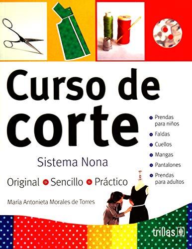 9789682451683: Curso de corte/ Pattern Cutting Course: Sistema Nona (Spanish Edition)