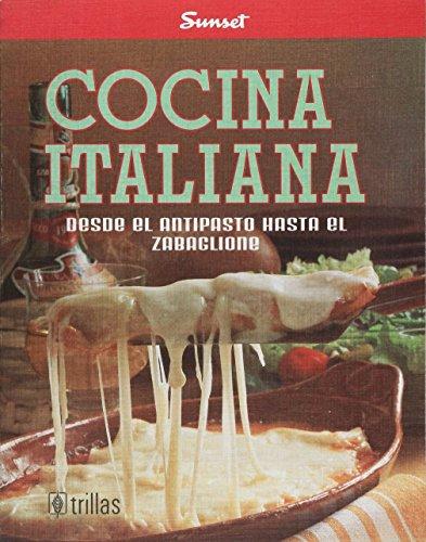 """Cocina Italiana (Colleccion """"Sunset-Trillas) (Italian Edition): TRILLAS SUNSET"""