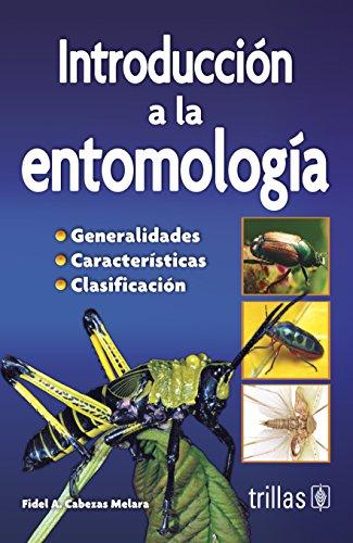 Introduccion a la entomología [Paperback] [Jan 01,: CABEZAS MELARA, FIDEL