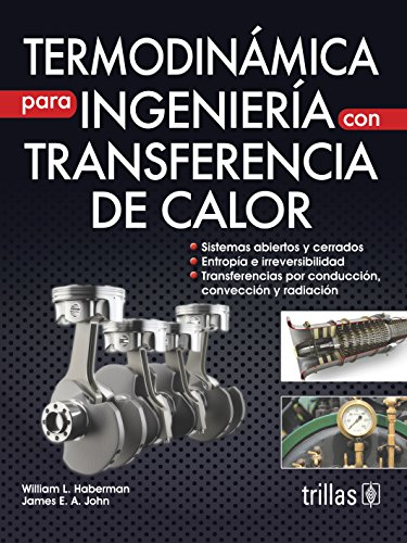 TERMODINAMICA PARA INGENIERIA CON TRANSFERENCIA DE CALOR: HABERMAN, WILLIAM L.