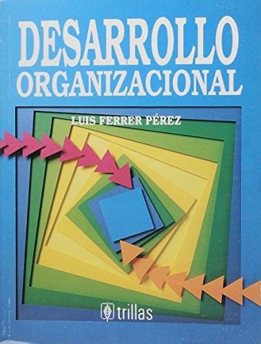 9789682452338: DESARROLLO ORGANIZACIONAL