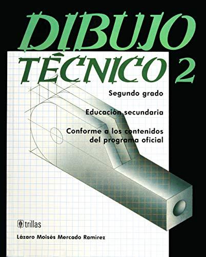 DIBUJO TECNICO 2: M, MERCADO RAMIREZ L.