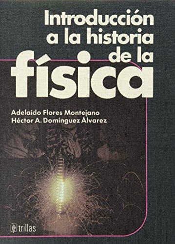 INTRODUCCION A LA HISTORIA DE LA FISICA: Varios