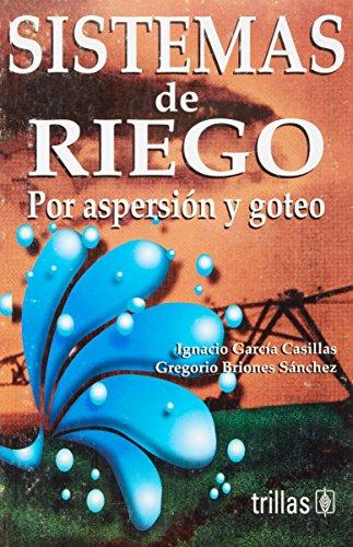 9789682453359: Sistemas De Riego Por Aspersion Y Goteo