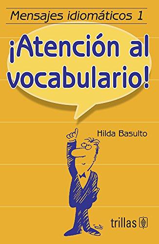 9789682453687: Mensajes idiomaticos 1. .atencion al vocabulario.