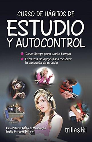 9789682454097: CURSO DE HABITOS DE ESTUDIO Y AUTOCONTROL
