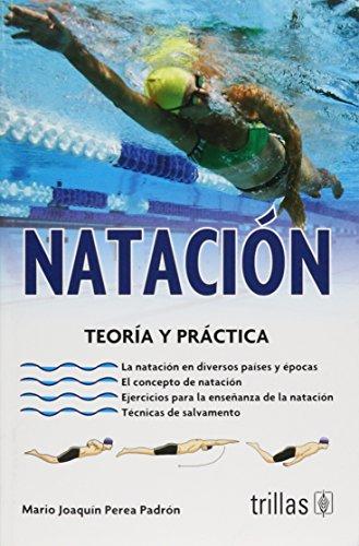 9789682454738: NATACION: TEORIA Y PRACTICA