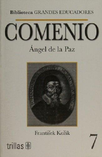 9789682454837: Comenio: Angel De La Paz / Angel of Peace (Spanish Edition)