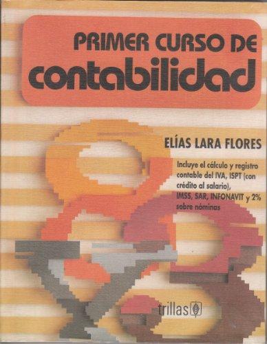 Primer Curso de Contabilidad: Elias Lara Flores