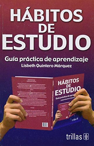 Habitos de estudio / Study habits: Guia: Marquez, Lisbeth Quintero