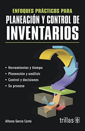 Enfoques practicos para planeacion y control de: Cante, Alfonso Garcoa