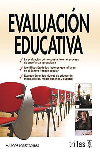 EVALUACION EDUCATIVA: LOPEZ TORRES, MARCOS